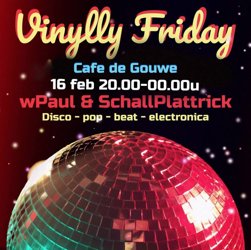 Vinylly Friday @ De Gouwe