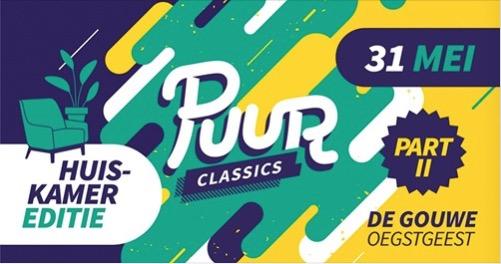 PUUR Classics Part II @ De Gouwe
