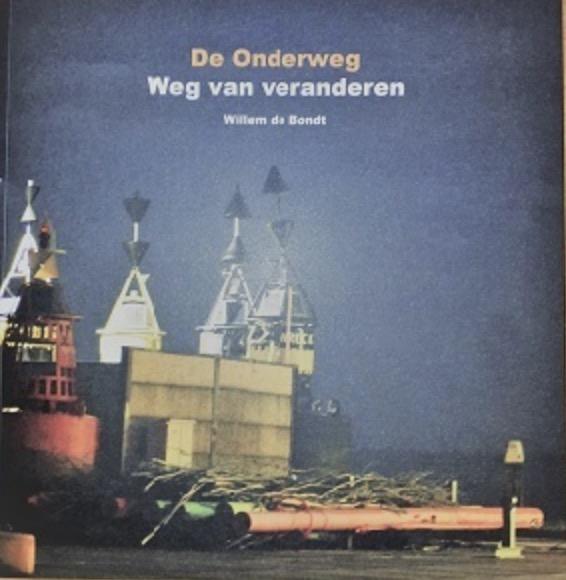 Willem de Bondt 'De Onderweg'