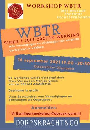 Dorpskracht: Workshop WBTR voor bestuurders; mail vrijwilligersmakelaar@dorpskracht.nl