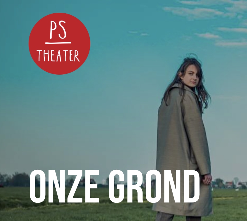 PS|theater speelt Onze Grond: Duinzigt